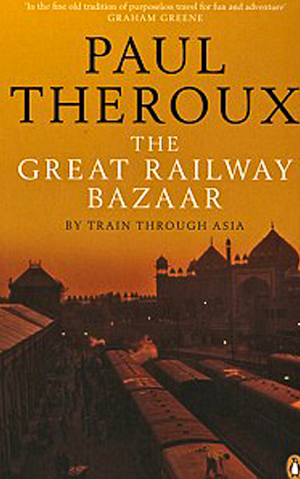 The Great Travel Bazaar by Paul Theroux